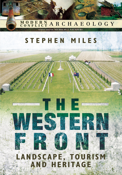 The Western Front - Landscape, Tourism and Heritage