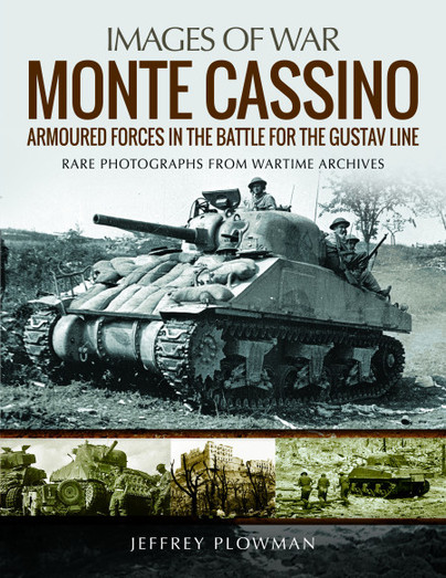 Monte Cassino: Amoured Forces in the Battle for the Gustav Line