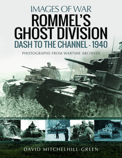 Rommel's Ghost Division: Dash to the Channel - 1940