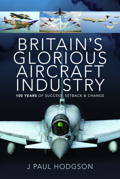 Britain's Glorious Aircraft Industr